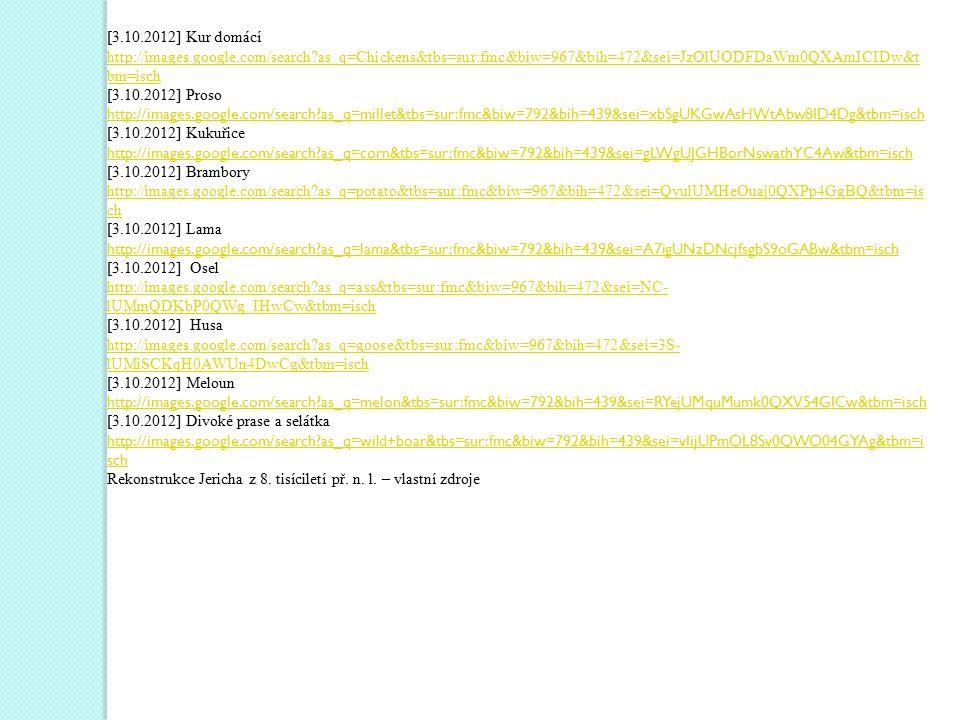 [3.10.2012] Kur domácí http://images.google.com/search as_q=Chickens&tbs=sur:fmc&biw=967&bih=472&sei=JzOlUODFDaWm0QXAmICIDw&tbm=isch.